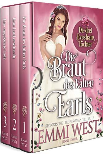 Die drei Evesham-Töchter: Historische Liebesroman-Trilogie