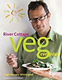 : River Cottage Veg Every Day! (River Cottage Every Day)