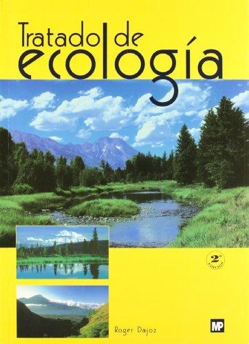 Tratado de ecología por Roger Dajoz