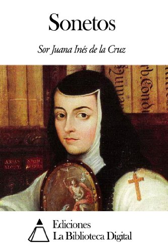 Sonetos por Sor Juana Inés de la Cruz