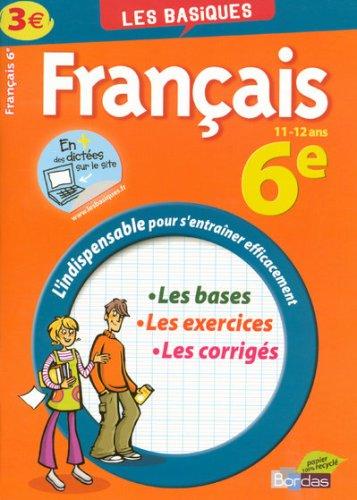 BASIQUES - FRANCAIS 6E par JEANINE BORREL