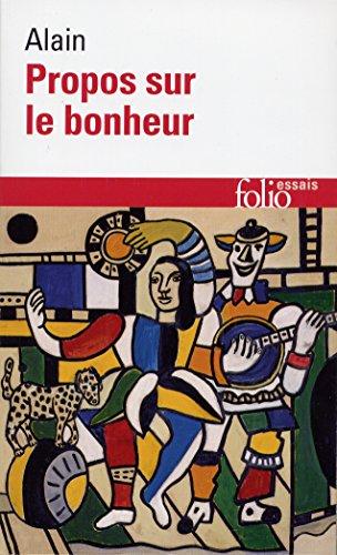 Propos Sur Le Bonheur (Folio Essais) par Alain