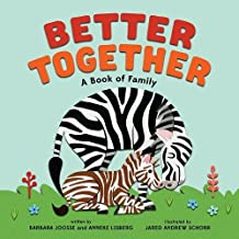 Better Together: A Book of Family