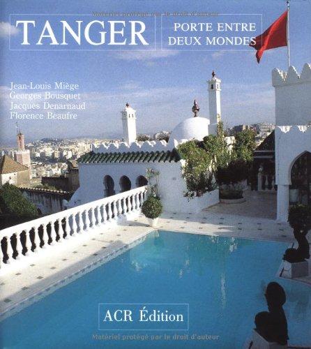 Tanger : Porte entre deux-mondes