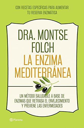 La enzima mediterránea: Un método saludable a base de enzimas que ...
