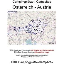 Campingplatz Verzeichnis ÖSTERREICH ( mit GPS Daten und DETAILKARTEN)