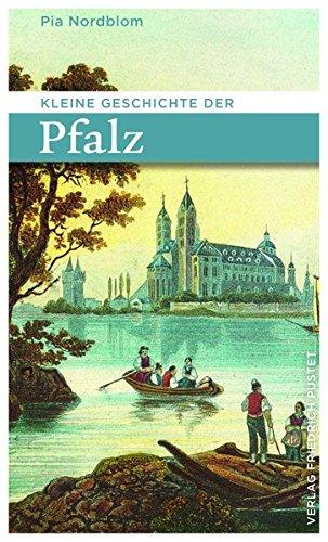 Kleine Geschichte der Pfalz (Kulturgeschichte)