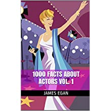 1000 Facts about Actors Vol. 1 (English Edition)