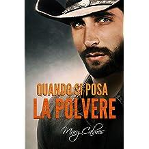 Quando si posa la polvere (Tempo al tempo Vol. 3) (Italian Edition)