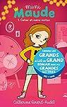 Mini Maude, tome 1 : Cahier et mains moites par Girard-Audet
