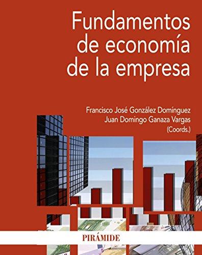 Fundamentos de economía de la empresa (Economía Y Empresa)