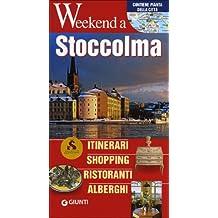 Stoccolma. Itinerari, shopping, ristoranti, alberghi