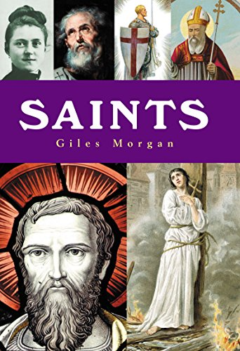 Saints: A History of Sainthood from Ancient Times to the Modern Day (English Edition) (Oxford Dictionary Of Saints)