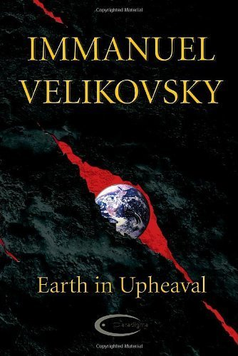 Earth in Upheaval by Velikovsky, Immanuel (2009) Paperback
