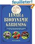 Lunar & Biodynamic Gardening: Plantin...