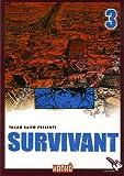 Survivant, Tome 3 :