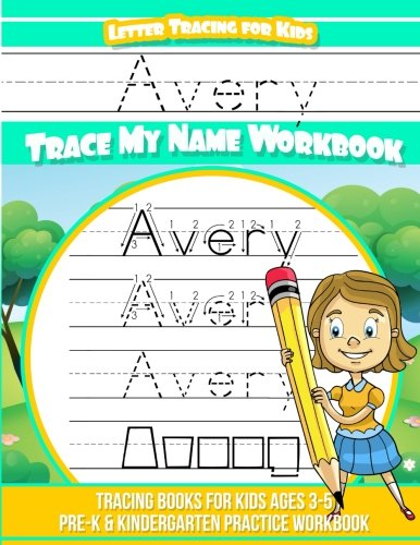 Avery Letter Tracing for Kids Trace my Name Workbook: Tracing Books for Kids ages 3 - 5 Pre-K & Kindergarten Practice Workbook por Avery Books