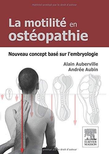 MOTILITE EN OSTEOPATHIE-NOUVEAU CONCEPT EMBRYOLOGIE par Alain Auberville