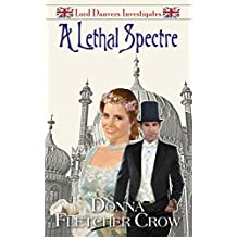A Lethal Spectre (Lord Danvers Investigates Book 5) (English Edition)