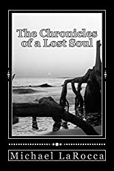 The Chronicles of a Lost Soul (English Edition)