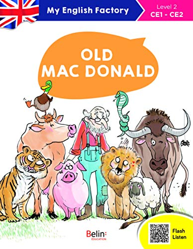 Old Mac Donald : My English Factory, Level 2