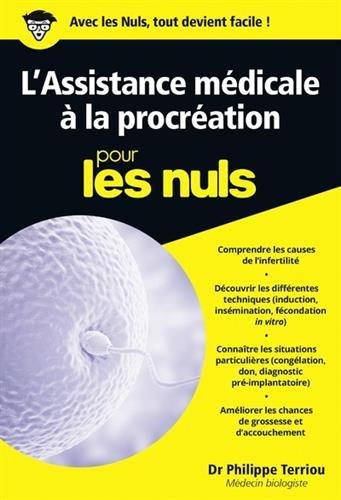 L'Assistance médicale à la procréation pour les Nuls poche par Philippe TERRIOU