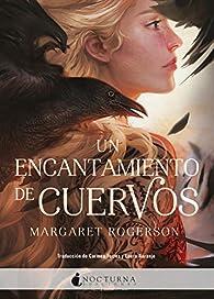 Un encantamiento de cuervos par Margaret Rogerson