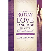 The 30-Day Love Language Minute Devotional Volume 1 (English Edition)