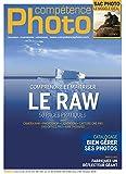 Compétence Photo n°53 - Comprendre et maîtriser le Raw