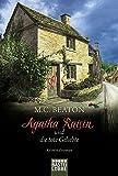 Agatha Raisin und die tote Geliebte: Kriminalroman (Agatha Raisin Mysteries)