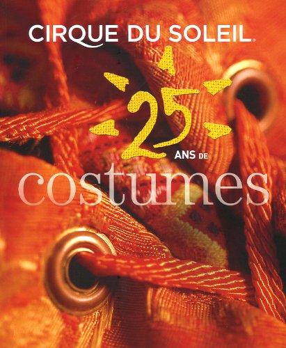 Cirque du soleil : 25 ans de costumes