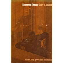 Economic Theory (Alfred A. Knopf books in economics) by Gary Stanley Becker (1971-06-23)