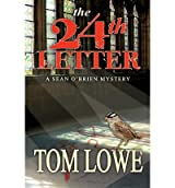 [(The 24th Letter)] [Author: Tom Lowe] published on (June, 2012)