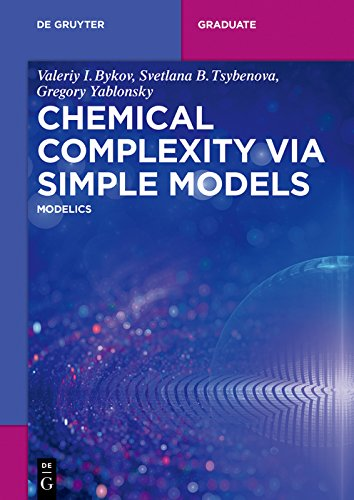 Chemical Complexity via Simple Models: MODELICS (De Gruyter Textbook) (English Edition)