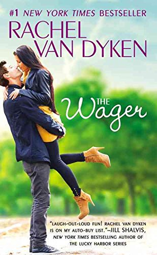 [The Wager] (By (author) Rachel Van Dyken) [published: June, 2016]
