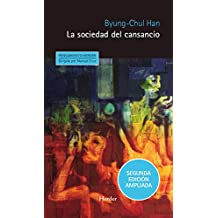 La sociedad del cansancio: Segunda edición ampliada (Pensamiento Herder)