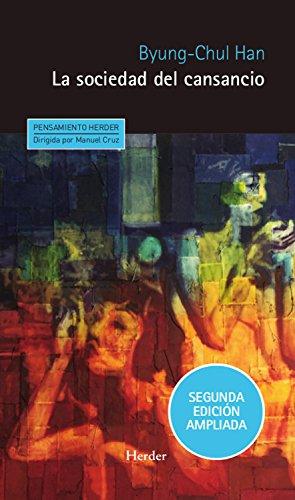 La sociedad del cansancio: Segunda edición ampliada (Pensamiento Herder) por Byung-Chul Han