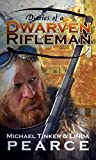 Diaries of a Dwarven Rifleman (Dwarven Rifleman Series)