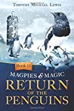 Return of the Penguins: Volume 3 (Magpies and Magic)