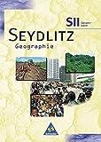 Seydlitz Geographie - Ausgabe 1998 für die Sekundarstufe II in Nordrhein-Westfalen: Gesamtband
