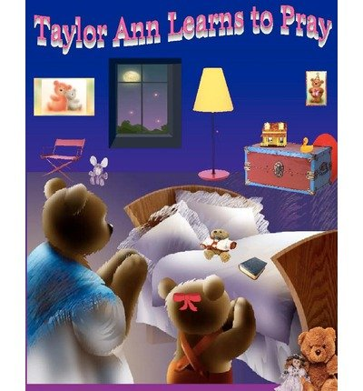 taylor-ann-learns-to-pray-paperback-common