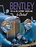 Bentley 3-1/2 and 4-1/4 Litre in Detail 1933-40 (In Detail (Herridge & Sons))