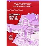 COLONIA VIDAL DE PUIG REIG