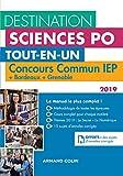 Destination Sciences Po - Concours commun IEP 2019 + Bordeaux + Grenoble: Tout-en-un