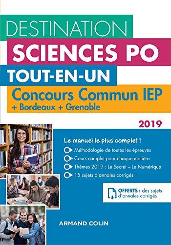 Destination Sciences Po - Concours commun IEP 2019 + Bordeaux + Grenoble: Tout-en-un par Dimitri Delarue