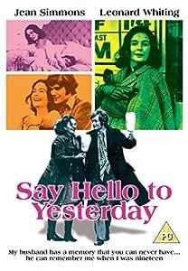 Say Hello To Yesterday - Digitally Remastered [DVD]