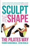 Sculpt and Shape: The Pilates Way