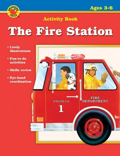The Fire Station (Brighter Child Activity Books)