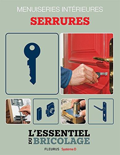 Portes, cloisons & isolation : menuiseries intérieures - serrures (L'essentiel du bricolage)