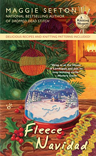 Fleece Navidad (A Knitting Mystery, Band 6) -